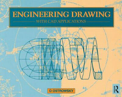 £103 • Buy Engineering Drawing With CAD Applications By O. Ostrowsky