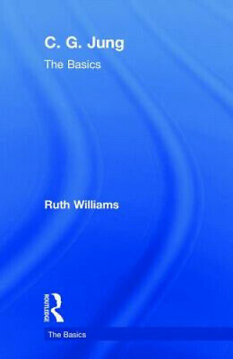 C. G. Jung: The Basics (The Basics) By Ruth Williams • 73.32£