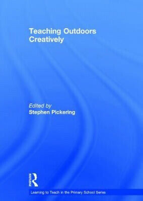 £81.40 • Buy Teaching Outdoors Creatively (Learning To Teach In The Primary School Series)
