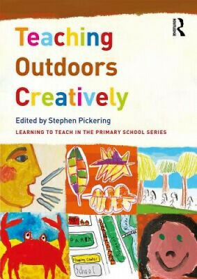 £26.84 • Buy Teaching Outdoors Creatively (Learning To Teach In The Primary School Series)
