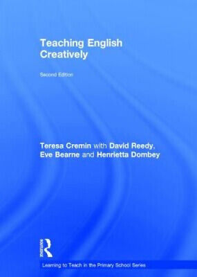£105 • Buy Teaching English Creatively (Learning To Teach In The Primary School Series)