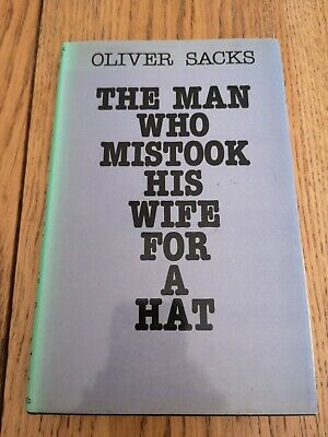 £35 • Buy Oliver Sacks The Man Who Mistook His Wife For A Hat FIRST EDITION BOOK HB 1985