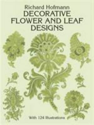 AU6.29 • Buy Decorative Flower And Leaf Designs [Dover Pictorial Archive]