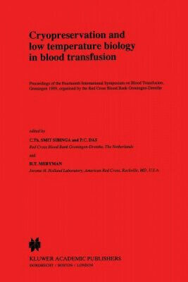 Cryopreservation And Low Temperature Biology In Blood Transfusion: Proceedings • 121£