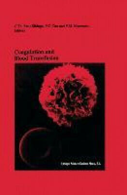 Coagulation And Blood Transfusion: Proceedings Of The Fifteenth Annual • 127£