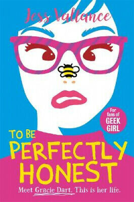 £5.88 • Buy To Be Perfectly Honest: Gracie Dart Book 2 (Gracie Dart Series) By Jess Vallance