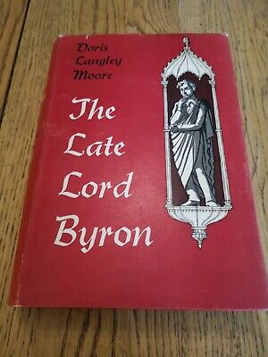 £5 • Buy The Late Lord Byron Doris Langley Moore First Edition Hardback Book Poet Poetry