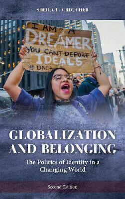 Globalization And Belonging: The Politics Of Identity In A Changing World (New • 30.29£