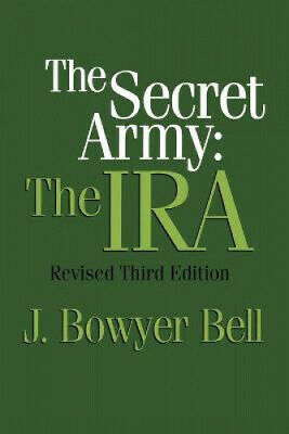 £41.48 • Buy Secret Army: The IRA/3rd Ed (Ppr) By Bell, J. Bowyer