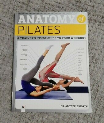 £1.99 • Buy Anatomy Of Pilates By Dr. Abby Ellsworth (Paperback, 2009)