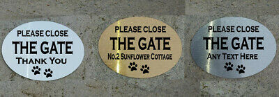 £4.99 • Buy Personalised Metal Please Close The Gate Dog Paws Sign / Plaque Any Text (c)