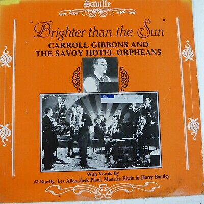 £10 • Buy LP Vinyl Record CARROLL GOBBONS And THE SAVOY HOTEL ORPHEANS Brighter As The Sun