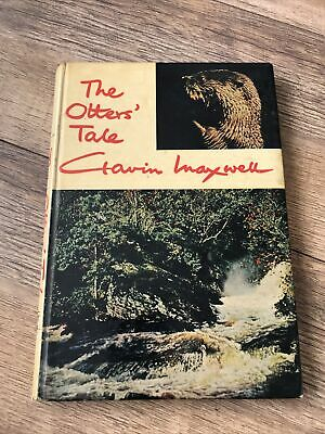 The Otters' Tale By Gavin Maxwell (1962) First Edition Hardback [G+] Longmans • 4£