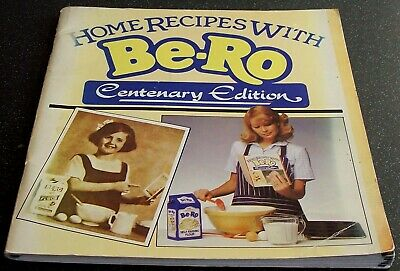 Rare - BE-RO HOME RECIPES  Centenary Edition  - Full Colour - 50 Pages - Gen VG • 36£