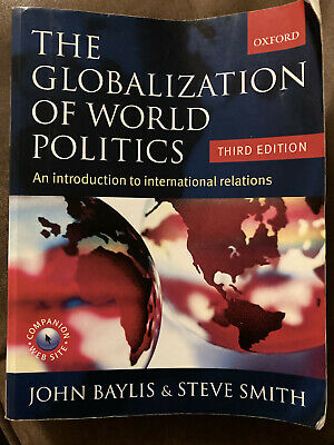 The Globalization Of World Politics: An Introduction To International Relations • 7.25£
