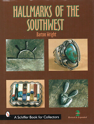 $35.95 • Buy HALLMARKS OF THE SOUTHWEST By B. Wright 2nd Revised Edition A SCHIFFER BOOK