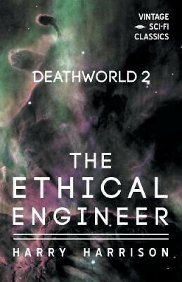 £14.02 • Buy Deathworld 2: The Ethical Engineer By Harry Harrison