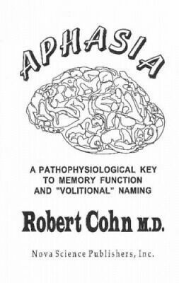£87.07 • Buy Aphasia: A Pathophysiological Key To Memory Function &  Volitional  Naming