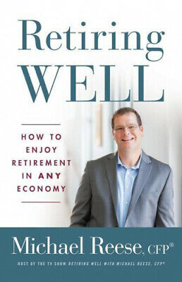 £16.23 • Buy Retiring Well: How To Enjoy Retirement In Any Economy By Cfp