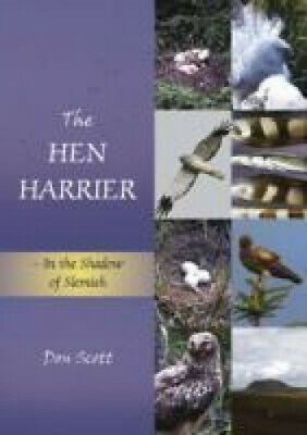 £16.09 • Buy The Hen Harrier: In The Shadow Of Slemish By Don Scott