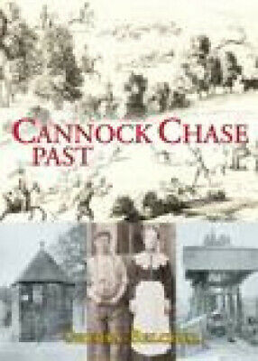 £12.08 • Buy Cannock Chase Past By Sherry Belcher
