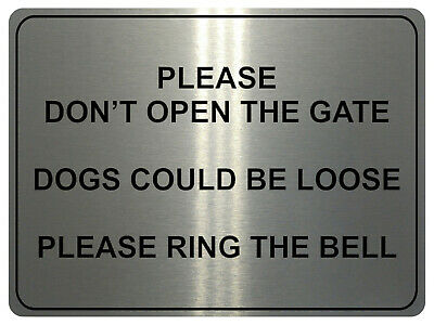 £4.98 • Buy 862 DONT OPEN GATE DOGS LOOSE RING THE BELL Metal Aluminium Sign Plaque House