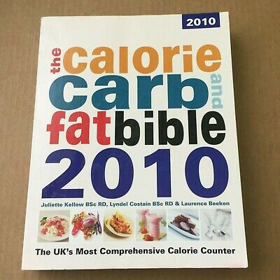 £5.90 • Buy 'Calorie Carb And Fat Bible 2010' Book VG Paperback