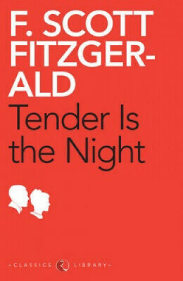 £16.71 • Buy Tender Is The Night By F. Scott Fitzgerald