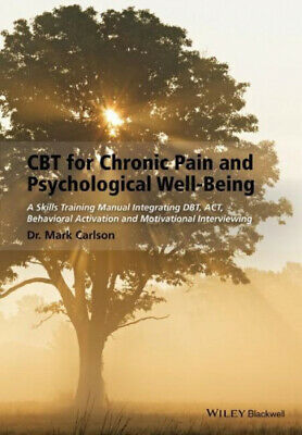 £32.66 • Buy CBT For Chronic Pain And Psychological Well-Being: A Skills Training Manual