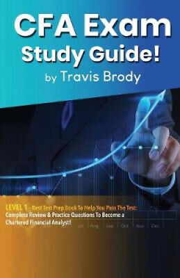 £13.21 • Buy CFA Exam Study Guide! Level 1: Best Test Prep Book To Help You Pass The Test:
