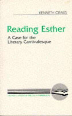 £19.85 • Buy Reading Esther: A Case For The Literary Carnivalesque (Literary Currents In