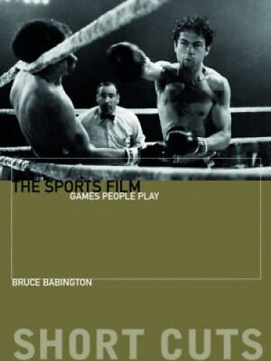 £17.42 • Buy The Sports Film: Games People Play (Short Cuts) By Bruce Babington