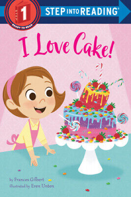 £4.40 • Buy I Love Cake! (Step Into Reading) By Frances Gilbert