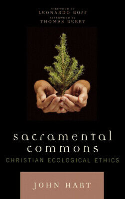 £78.80 • Buy Sacramental Commons: Christian Ecological Ethics (Nature's Meaning) By John Hart