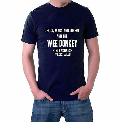 Jesus Mary And Joseph And The Wee Donkey T-shirt Line Of Duty AC12 Sillytees UK • 11.99£