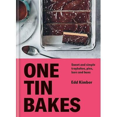 One Tin Bakes: Sweet And Simple Traybakes, Pies, Bars And Buns, Kimber, Edd, New • 6.50£