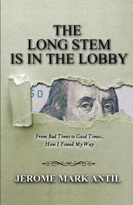 £26.69 • Buy The Long Stem Is In The Lobby By Jerome Mark Antil