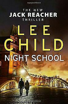 Night School: (Jack Reacher 21) By Child, Lee | Book | Condition Very Good • 4.81£