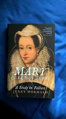 £6.99 • Buy Mary, Queen Of Scots: A Study In Failure By Jenny Wormald (Paperback, 2017)