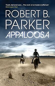 £2.94 • Buy Appaloosa By Robert B. Parker | Book | Condition Good