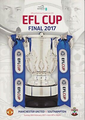 £8.99 • Buy EFL LEAGUE CUP FINAL 2017 Manchester United V Southampton - Official Programme
