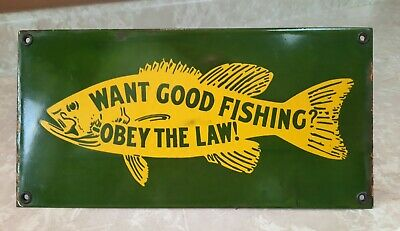 $ CDN91.09 • Buy Vintage Porcelain Sign Want Good Fishing? Obey The Law!
