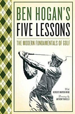 £11.87 • Buy New Ben Hogan's Five Lessons The Modern Fundamentals Of Golf Paperback Book