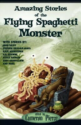 £13.48 • Buy Amazing Stories Of The Flying Spaghetti Monster By Cameron Pierce