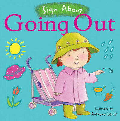£6.62 • Buy Going Out: BSL (British Sign Language) (Sign About) [Board Book]