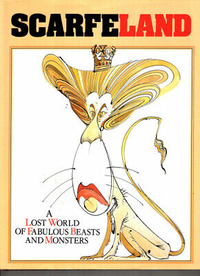 £190 • Buy Scarfe Land: A Lost World Of Fabulous Beasts And Monsters By Gerald Scarfe