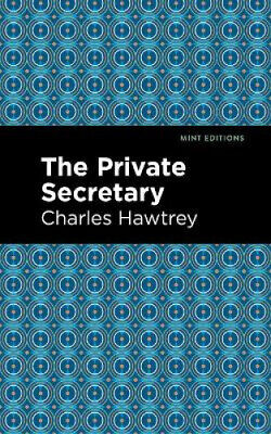 £6.59 • Buy The Private Secretary (Mint Editions) By Charles Hawtrey