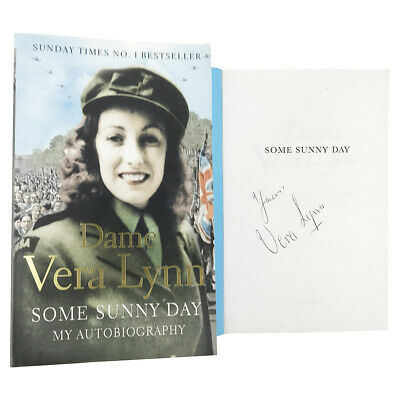 £199.99 • Buy Signed Dame Vera Lynn Book - Some Sunny Day Autobiography +COA