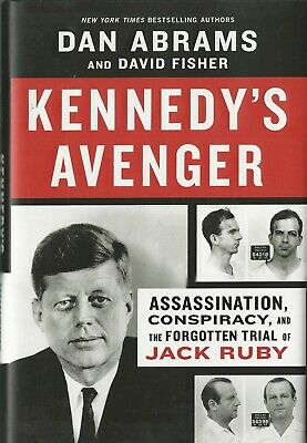 £27.49 • Buy Kennedy's Avenger Jack Ruby By Dan Abrams SIGNED AUTOGRAHED New Hardcover W/DJ