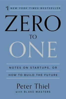 AU12.83 • Buy Zero To One: Notes On Startups, Or How To Build The Future